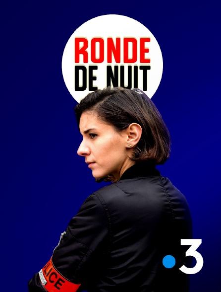 France 3 - Ronde de nuit