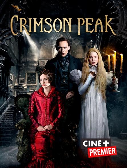 Ciné+ Premier - Crimson Peak