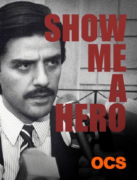 OCS - Show Me a Hero