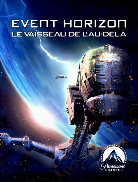 Paramount Channel - Event Horizon, le vaisseau de l'au-delà