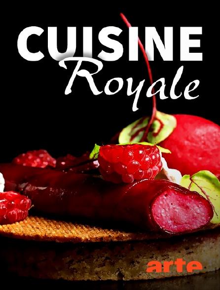 Arte - Cuisine royale