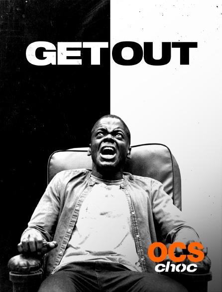OCS Choc - Get Out