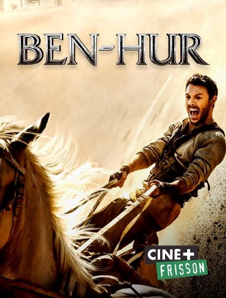 Ciné+ Frisson - Ben-Hur