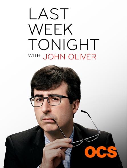 OCS - Last Week Tonight With John Oliver