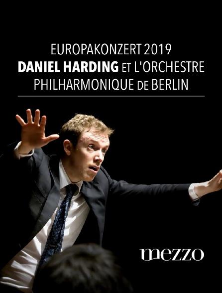 Mezzo - Europakonzert 2019 : Daniel Harding et l'Orchestre Philharmonique de Berlin