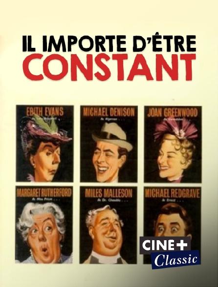 Ciné+ Classic - Il importe d'être constant