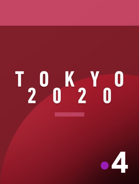 France 4 - Jeux olympiques de Tokyo 2020 en replay