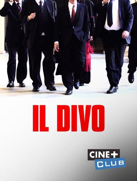 Ciné+ Club - Il divo