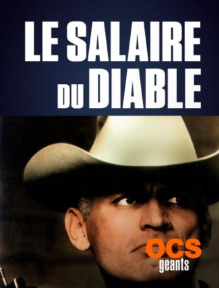 OCS Géants - Le salaire du diable