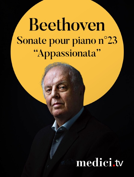 Medici - Beethoven, Sonate pour piano n°23 'Appassionata' - Daniel Barenboim