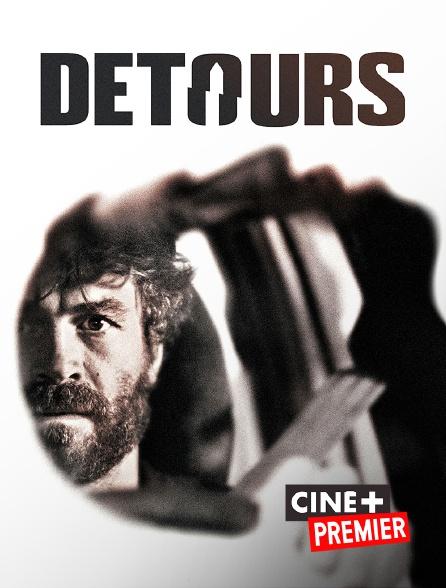 Ciné+ Premier - Détours