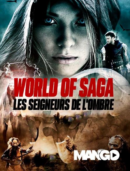 Mango - World of Saga : Les seigneurs de l'ombre