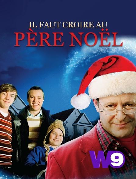 W9 - Il faut croire au Père Noël