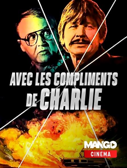 MANGO Cinéma - Avec les compliments de Charlie