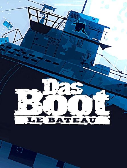 Das Boot : Le bateau