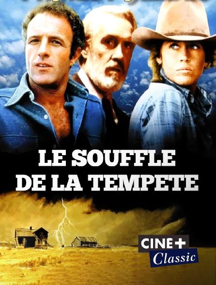 Ciné+ Classic - Le souffle de la tempête