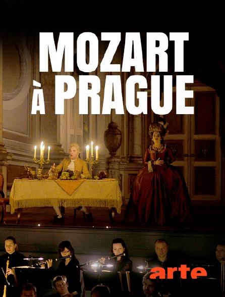 Arte - Mozart à Prague