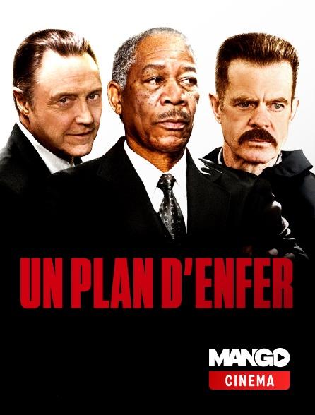 MANGO Cinéma - Un plan d'enfer