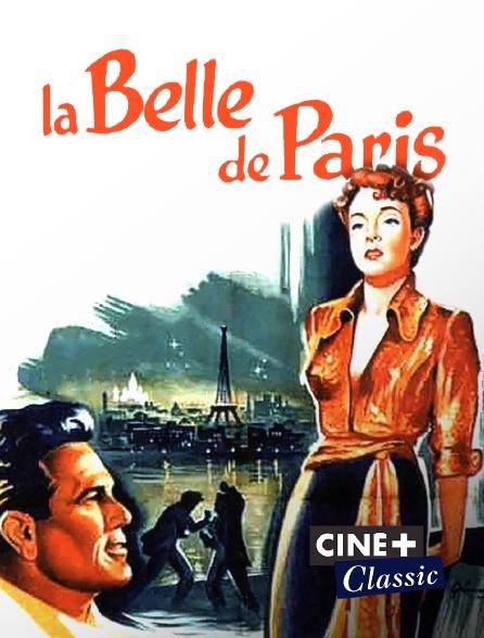 Ciné+ Classic - La belle de Paris