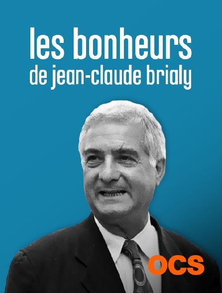 OCS - Les bonheurs de Jean-Claude Brialy