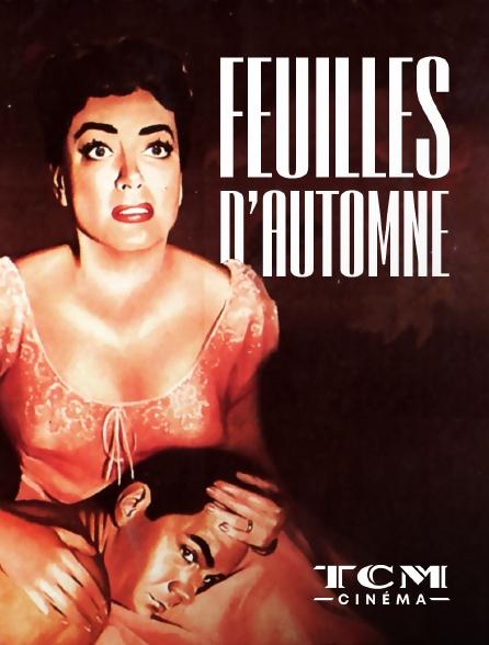 TCM Cinéma - Feuilles d'automne