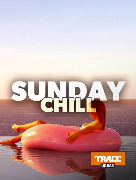 Trace Urban - Sunday Chill