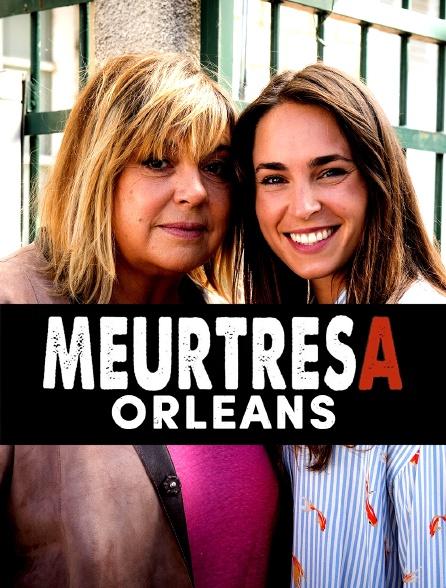 Meurtres à Orléans