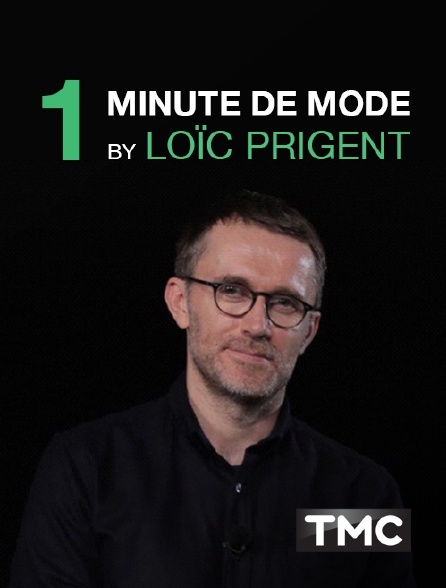 TMC - 1 minute de mode by Loïc Prigent