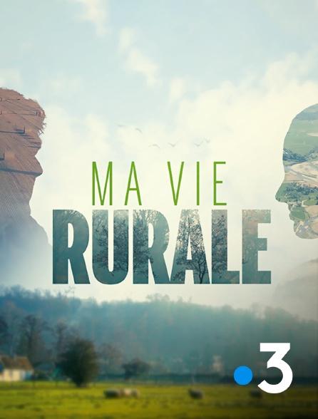 France 3 - Ma vie rurale
