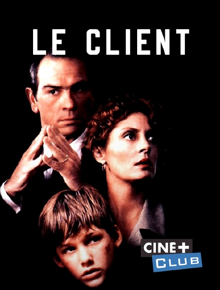 Ciné+ Club - Le client