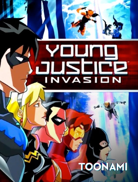 Toonami - Young Justice Invasion