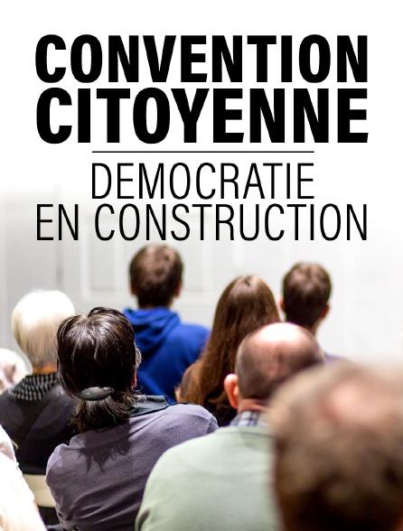 Convention citoyenne : Démocratie en construction
