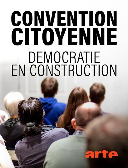 Arte - Convention citoyenne : Démocratie en construction