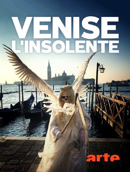 Arte - Venise l'insolente