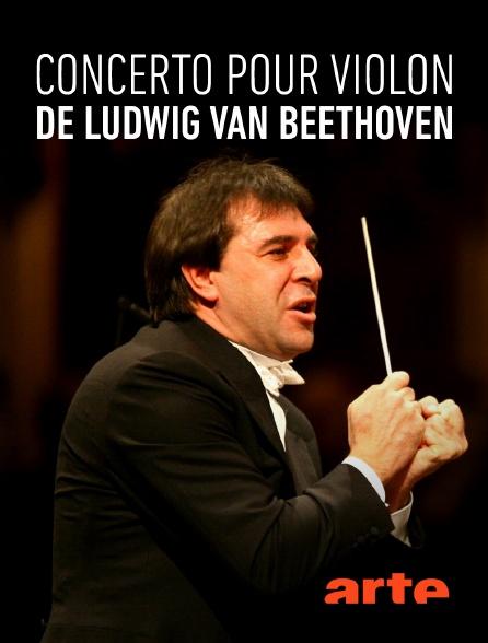 Arte - Concerto pour violon, de Ludwig van Beethoven
