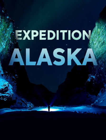 Expédition Alaska