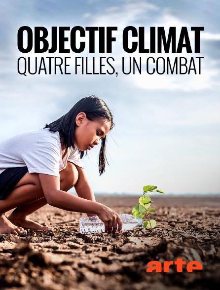Arte - Objectif climat : quatre filles, un combat