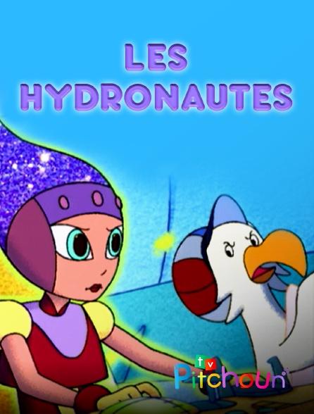 TV Pitchoun - Les hydronautes