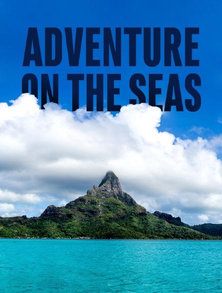 Adventure on the Seas