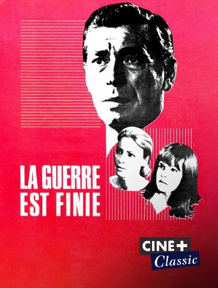 Ciné+ Classic - La guerre est finie