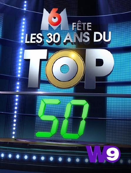 W9 - M6 fête les 30 ans du Top 50