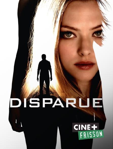 Ciné+ Frisson - Disparue