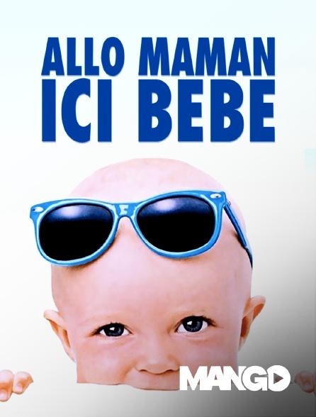 Mango - Allô maman, ici bébé