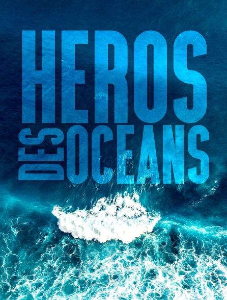 Héros des océans