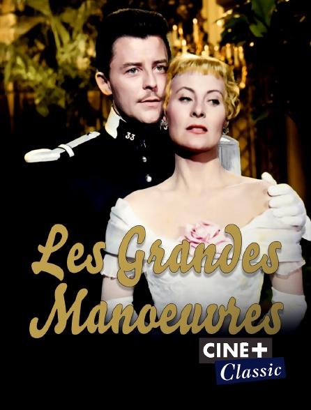 Ciné+ Classic - Les grandes manoeuvres