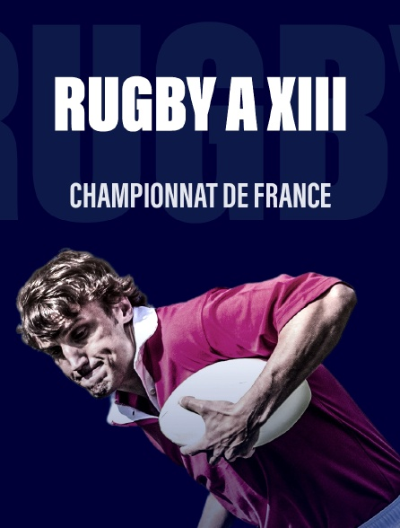 Rugby a XIII - Championnat de France