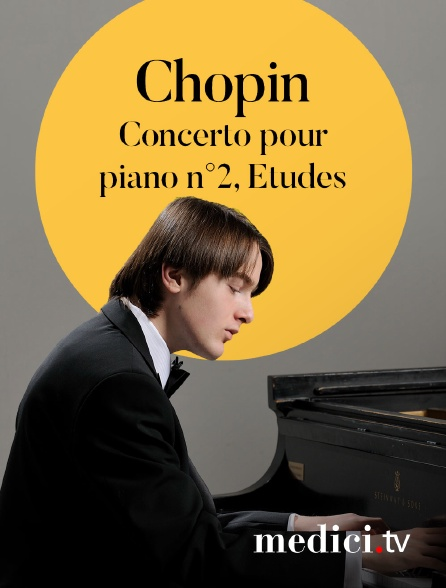 Medici - Chopin, Concerto pour piano n°2, Etudes - Daniil Trifonov, Masaaki Suzuki, Verbier Festival