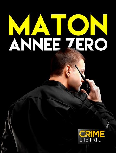 Crime District - Maton : année zéro