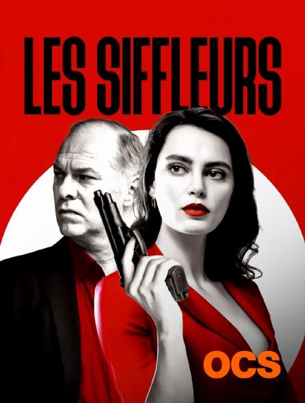 OCS - Les Siffleurs