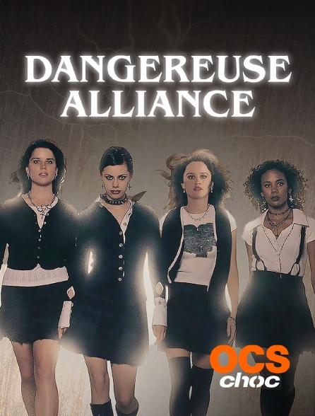 OCS Choc - Dangereuse alliance